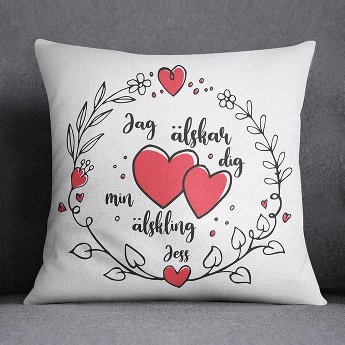 Personlig kudde - Jag älskar dig min älskling