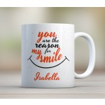 You are the reason for my smile - mug